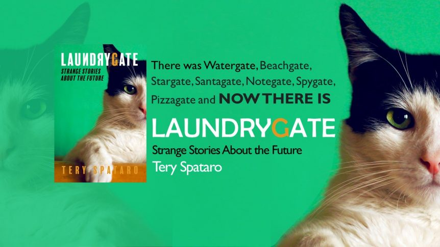 Laundrygate Strange Stories About the Future